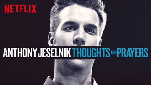 Image result for anthony jeselnik thoughts and prayers