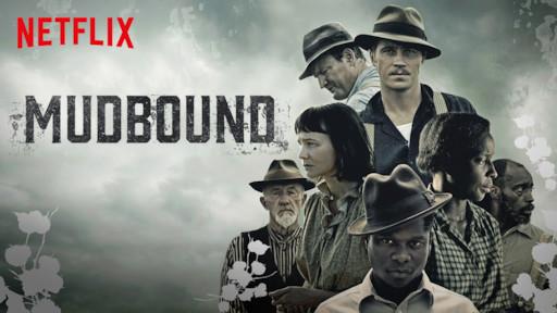 Mudbound | Netflix Official Site