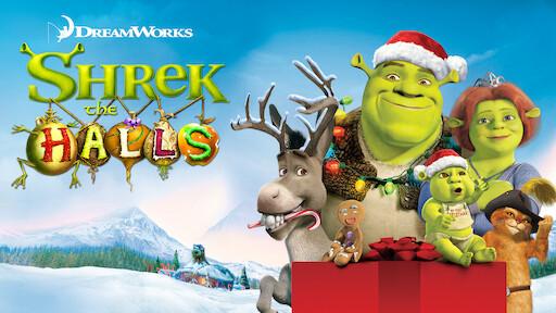 Shrek Christmas.Dreamworks Shrek The Halls Netflix