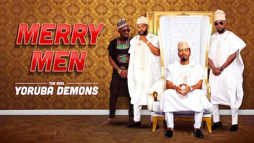 Risultati immagini per Merry Men: The Real Yoruba Demons