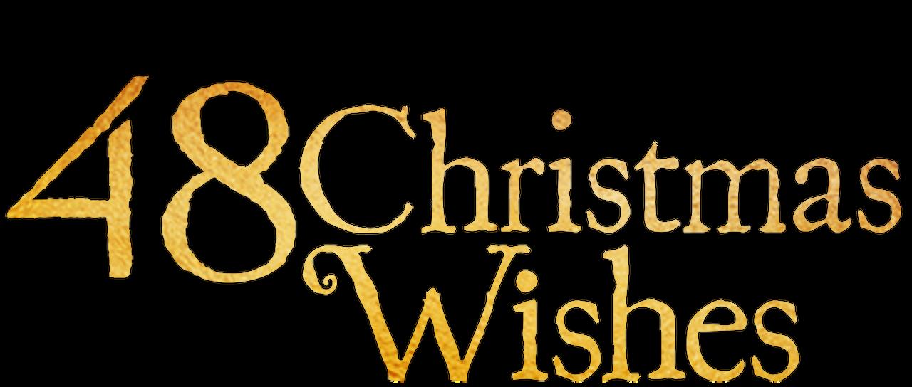 48 Christmas Wishes.48 Christmas Wishes Netflix
