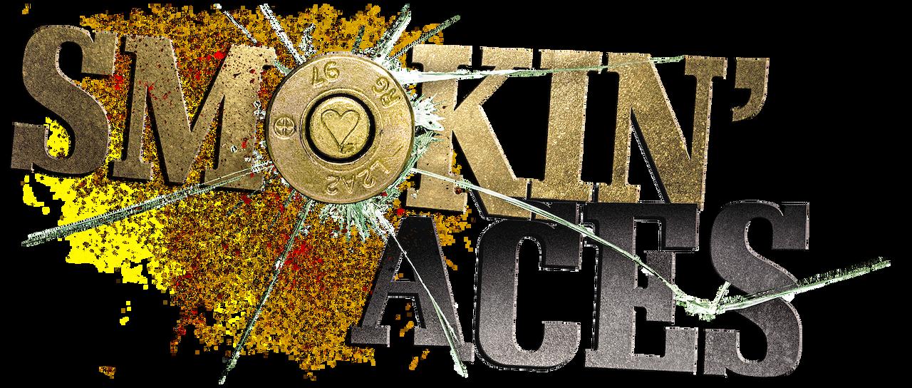 Smokin Aces Netflix