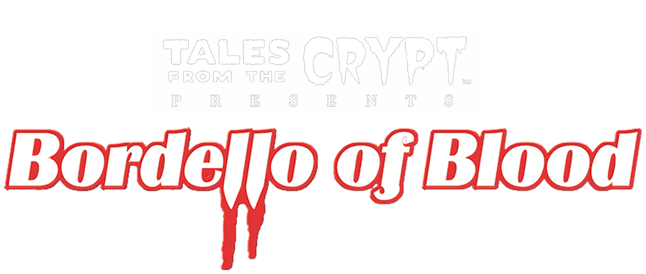 Tales From The Crypt Presents Bordello Of Blood Netflix
